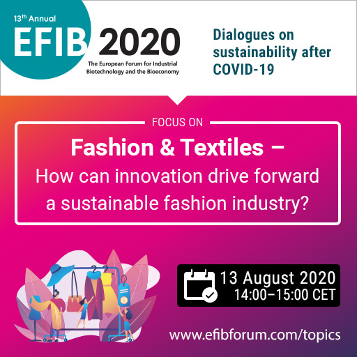 EFIB Webinar: Fashion & Textiles // How can innovation drive forward a sustainable fashion industry? //